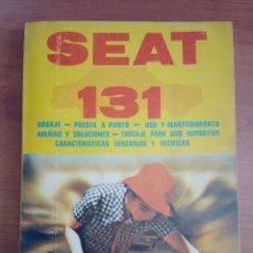 Coches y Motocicletas: SEAT LIBRO HERRAMIENTA / SEAT 131 / SEAT. Lote 248440120