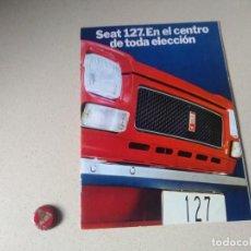 Coches y Motocicletas: ANTIGUO CATALOGO FICHA TECNICA AUTENTICO SEAT 127. Lote 248586370