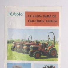 Coches y Motocicletas: REVISTA - CATALOGO DE LA NUEVA GAMA DE TRACTORES KUBOTA. Lote 249066605