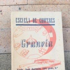 Coches y Motocicletas: ANTIGUO LIBRO DE AUTO ESCUELA DE CHOFERES GRANVIA. CARTILLA DE ENSEÑANZA CONDUCTORES AUTOMOVILES. Lote 251652875