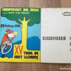 Carros e motociclos: XV TRIAL DE SANT LLORENÇ DEL MUNT CAMPIONAT DEL MON 1981 MOTO CLUB TERRASSA CLASIFICACIO. Lote 254370445
