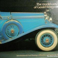 Coches y Motocicletas: THE MODEL CARS OF GERALD WINGROVE. EL LIBRO DEL FAMOSO ARTESANO DE MINIATURAS DE COCHES. 1979.. Lote 254993560