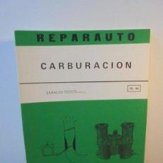 Coches y Motocicletas: REPARAUTO. CARBURACION 85-86. SERALCO INGENIERIA GESTION OPERATIVA. ATIKA 1975. Lote 255525435