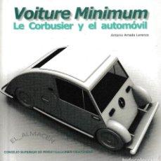Coches y Motocicletas: VOITURE MINIMUM. LE CORBUSIER Y EL AUTOMÓVIL (A. AMADO 2014) RETRACTILADO. Lote 256002700
