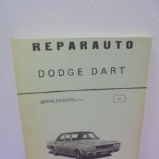 Coches y Motocicletas: REPARAUTO. DODGE DART. MANUAL 107. SERALCO INGENIERIA GESTION OPERATIVA. ATIKA 1976. Lote 257458110