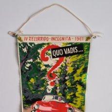 Coches y Motocicletas: BANDERÍN IV RECORRIDO-INCÓGNITA 1961 CLUB DE LOS 4CV BARCELONA - TURISMO RENAULT PUBLICIDAD VINTAGE. Lote 257480375