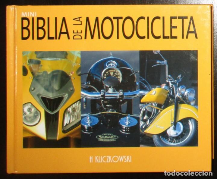 MINI BIBLIA DE LA MOTOCICLETA. H. KLICZKOWSKI. EN ESPAÑOL. EDITADO EN BÉLGICA EN 2000 POR TECTUM. (Coches y Motocicletas Antiguas y Clásicas - Catálogos, Publicidad y Libros de mecánica)