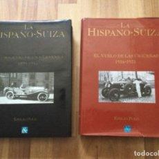 Coches y Motocicletas: COCHE LA HISPANO SUIZA LOS ORIGENES DE UNA LEYENDA 1899-1915, VUELO DE LAS CIGUEÑAS 1916-1931 LIBRO. Lote 261211845