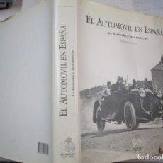 Coches y Motocicletas: COCHES - EL AUTOMOVIL EN ESPAÑA, SU HISTORIA Y SUS MARCAS - PABLO GIMENO - EDIATA R.A.C 1093 + INFO.. Lote 261595365