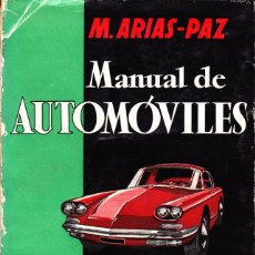 Coches y Motocicletas: MANUAL DE AUTOMOVILES M. ARIAS-PAZ 1960, DIBUJOS INSTALACION SEAT 1400, SEAT 600, CITROEN 2CV Y OTR. Lote 262741190