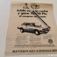 Coches y Motocicletas: VOLKSWAGEN CLASSIC RED VOLKSWAGEN AUDI DE BALEARES RECORTE PERIÓDICO 1988. Lote 263549465