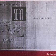 Coches y Motocicletas: SEAT CARROCERIA MODELO 1400 CATÁLOGO DE PIEZAS. 1ª ED. RELACIÓN DE PIEZAS DE RECAMBIO. NO ORIGINAL. Lote 263595045