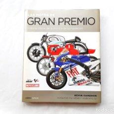 Coches y Motocicletas: LAS MOTOS DE GRAN PREMIO HISTORIA OFICIAL DE LA TECNICA DE COMPETICICON AÑO 2009. Lote 265208379