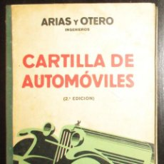 Carros e motociclos: CARTILLA DE AUTOMÓVILES. ARIAS PAZ Y OTERO FERRER, CAPITANES DE INGENIEROS. SEGUNDA EDICIÓN DE 1933.. Lote 265748174
