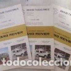 Automobili e Motociclette: GUÍA DE TASACIONES LAND ROVER / 3 EJEMPLARES 1985 / 1 ENERO, 1 DE JULIO Y 1 DE ABRIL. Lote 268753939