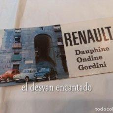 Coches y Motocicletas: RENAULT DAUPHINE-ONDINE-GORDINI. CATÁLOGO ESPAÑOL ORIGINAL. AÑO 1963. PERFECTO. Lote 269411723