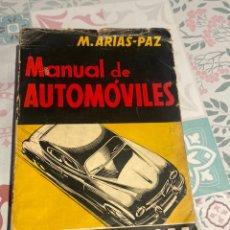 Coches y Motocicletas: MANUAL DE AUTOMÓVILES 21 EDICIÓN 1955 (MANUEL ARIAS-PAZ) EDITORIAL DOSSAT. Lote 270407248