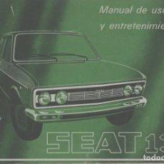 Coches y Motocicletas: LOTE B-MANUAL DEL COCHE SEAT 132 AÑO 1974 PRIMERA EDICION 6.000 EJEMPLARES. Lote 271528383