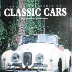 Coches y Motocicletas: THE ENCYCLOPEDIA OF CLASSIC CARS. DAVID LILLYWHITE. 2007. CON MÁS DE 1000 AUTOMÓVILES.. Lote 271652433