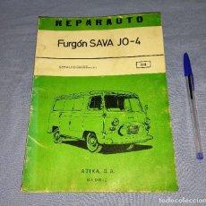 Coches y Motocicletas: MANUAL DE REPARACION REPARAUTO DEL FURGON SAVA JO-4 DE ATIKA S.A. AÑO 1974 ORIGINAL. Lote 271927103