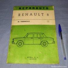 Coches y Motocicletas: MANUAL DE REPARACION REPARAUTO DEL RENAULT 8 DE ATIKA S.A. AÑO 1968 ORIGINAL. Lote 271933903