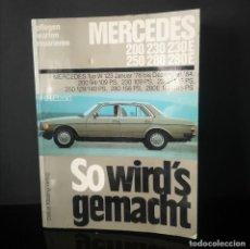 Carros e motociclos: MANUAL PARA MANTENIMIENTO Y REPARACION DE MERCEDES BENZ W 123 FABRICADO ENTRE 1976/1984. Lote 275774818