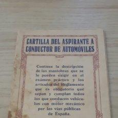 Coches y Motocicletas: CARTILLA DEL ASPIRANTE A CONDUCTOR AÑO 1928. Lote 276053133