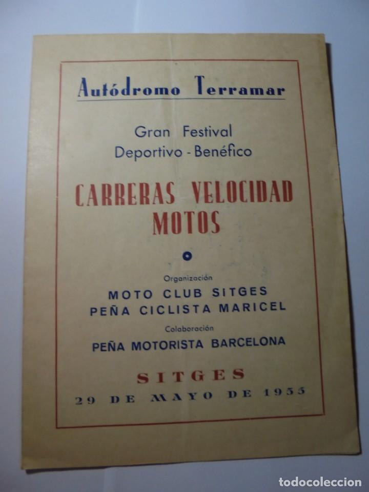 MAGNIFICO ANTIGUO PROGRAMA GRAN FESTIVAL CARRERAS VELOCIDAD MOTOS AUTODROMO TERRAMAR SITGES 1955 (Coches y Motocicletas Antiguas y Clásicas - Catálogos, Publicidad y Libros de mecánica)