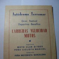 Coches y Motocicletas: MAGNIFICO ANTIGUO PROGRAMA GRAN FESTIVAL CARRERAS VELOCIDAD MOTOS AUTODROMO TERRAMAR SITGES 1955. Lote 276221683