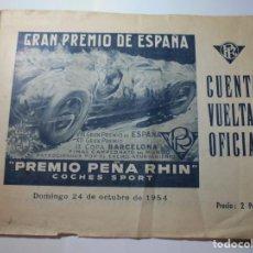 Coches y Motocicletas: MAGNIFICO ANTIGUO PROGRAMA GRAN PREMIO DE ESPAÑA PREMIO PEÑA RHIN DEL 1954. Lote 276221763