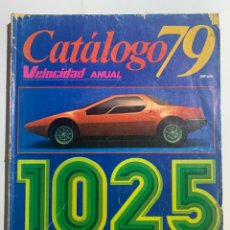 Coches y Motocicletas: CATALOGO 79 DE LA REVISTA VELOCIDAD ANUAL 1025 AUTOMOVILES DE TODO EL MUNDO 1979. Lote 277463498