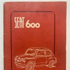 Coches y Motocicletas: MANUAL DE USO Y MANTENIMIENTO DE 1959 SEAT 600. Lote 277463988