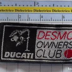 Coches y Motocicletas: PARCHE DE MOTOS MOTEROS. DUCATI DESMO OWNERS CLUB 2006. Lote 278535488