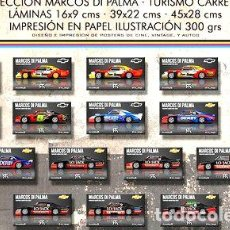 Coches y Motocicletas: LAMINAS MARCOS DI PALMA CHEVY TC AUTOMOVILISMO 39X22 CMS. Lote 278896758
