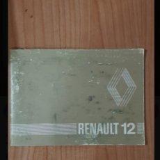 Coches y Motocicletas: MANUAL INSTRUCIONES RENAULT 12. Lote 279579653