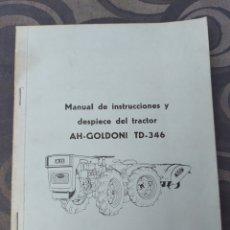 Carros e motociclos: MANUAL Y DESPIECE DEL TRACTOR AH GOLDONI TD 346 ANDRÉS HERMANOS. ZARAGOZA. AÑOS 60.. Lote 287865778