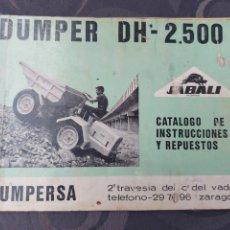 Coches y Motocicletas: DUMPER DH 2500. DUMPERSA. CATÁLOGO DE INSTRUCCIONES Y REPUESTOS. AÑOS 60. JABALÍ. 57 PÁGINAS.. Lote 287867408