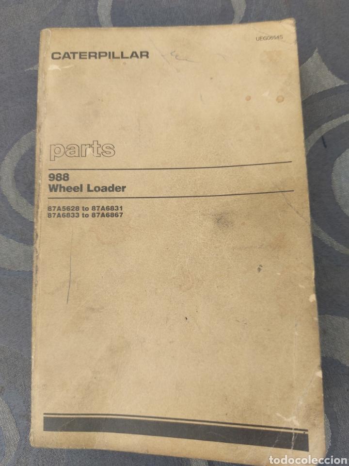 CATERPILLAR TRAXCAVATOR 988. CATÁLOGO DE PIEZAS. 315 PÁGINAS. (Coches y Motocicletas Antiguas y Clásicas - Catálogos, Publicidad y Libros de mecánica)