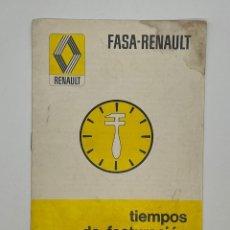 Coches y Motocicletas: FASA-RENAULT - TIEMPOS DE FACTURACIÓN. Lote 288057388