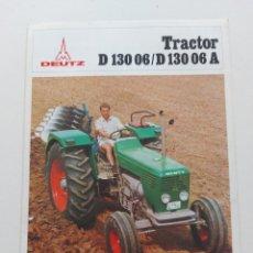 Coches y Motocicletas: FOLLETO PUBLICIDAD TRACTOR DEUTZ D 130 06 D Y 130 06 D. AÑOS 70. Lote 288609418