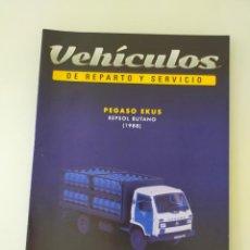 Voitures et Motocyclettes: FASCÍCULO 1 PEGASO EKUS REPSOL BUTANO (1988) COLECCIÓN VEHÍCULOS DE REPARTO Y SERVICIO SALVAT NUEVO. Lote 288893903
