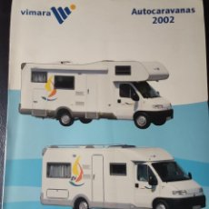 Coches y Motocicletas: 2002 CATÁLOGO AUTO CARAVANAS VIMARA. Lote 289476593