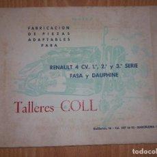 Coches y Motocicletas: TALLERES COLL FABRICACION DE PIEZAS ADAPTABLES PARA RENAULT 4 CV. 1ª, 2ª Y 3ª SERIE, FASA DAUPHINE. Lote 289488938