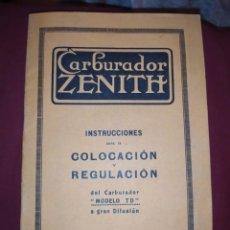 Coches y Motocicletas: CATÁLOGO LIBRETO LIBRILLO CARBURADOR ZENITH MARZO 1923 INSTRUCCIONES COLOCACION REGULACION MODELO TD. Lote 289910143