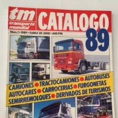 Coches y Motocicletas: REVISTA CATÁLOGO TRANSPORTE MUNDIAL TM 89 CAMIONES 1989 GUIA COMPLETA. Lote 296590708
