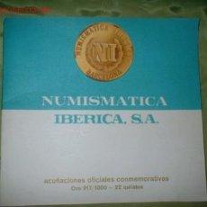 Catálogos y Libros de Monedas: ANTIGUO CATALOGO NUMISMATICA. ACUÑACIONES OFICIALES CONMEMORATIVAS. MED. 15.5X17 CMTS.. Lote 198810