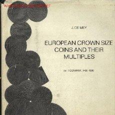 Kataloge und Münzbücher - European Crown Size Coins and their multiples (Monedas Europeas tamaño Duro y múltiplos) - 23200614