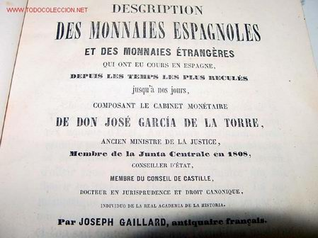 ANTIGUO LIBRO 1852 DESCRIPCION DE MONEDAS ESPAÑOLAS - JOSEPH GAILLLARD - NICOLAS DE CASTRO PALOMINO (Numismática - Catálogos y Libros)