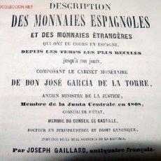 Catálogos y Libros de Monedas: ANTIGUO LIBRO 1852 DESCRIPCION DE MONEDAS ESPAÑOLAS - JOSEPH GAILLLARD - NICOLAS DE CASTRO PALOMINO . Lote 26765646