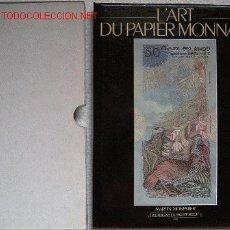 Catálogos y Libros de Monedas: L·ART DU PAPIER MONNAIE LIBRO CATALOGO DE BILLETES. Lote 2444775